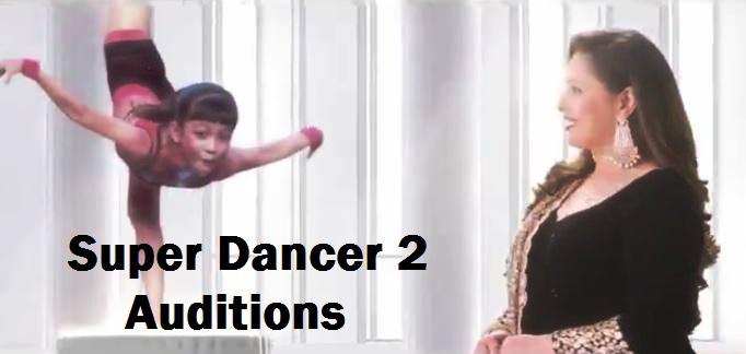 Super Dancer 2 Auditions Schedule: Date, Time, Venue Confirmed